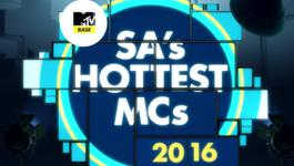 MTV Base Hottest MCs
